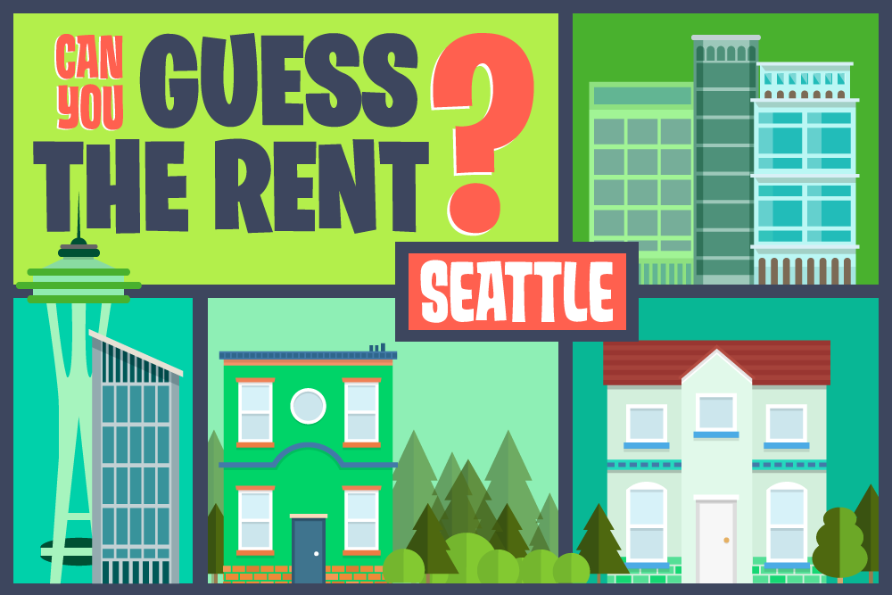 Can you guess the rent - Seattle