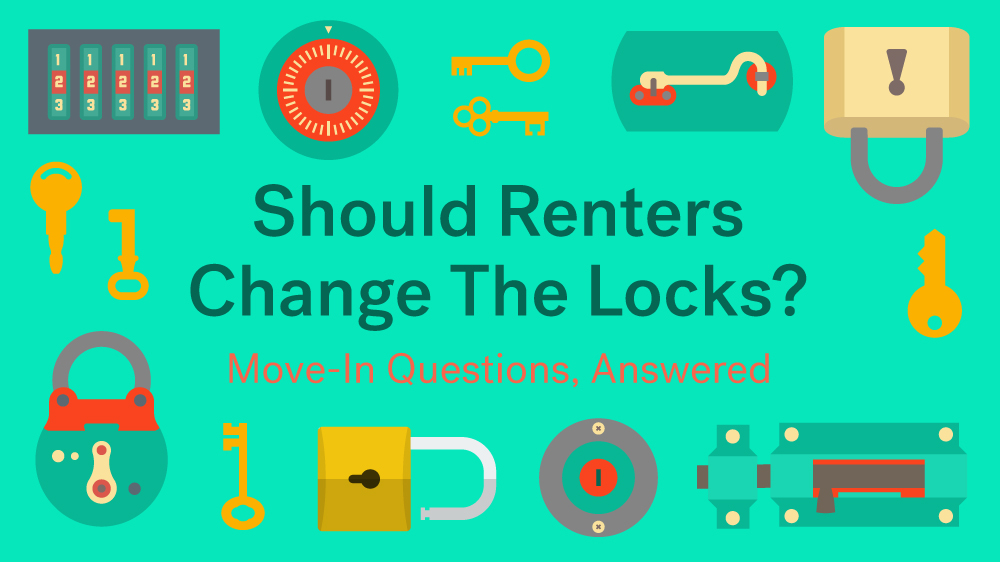 Change the locks on your apartment