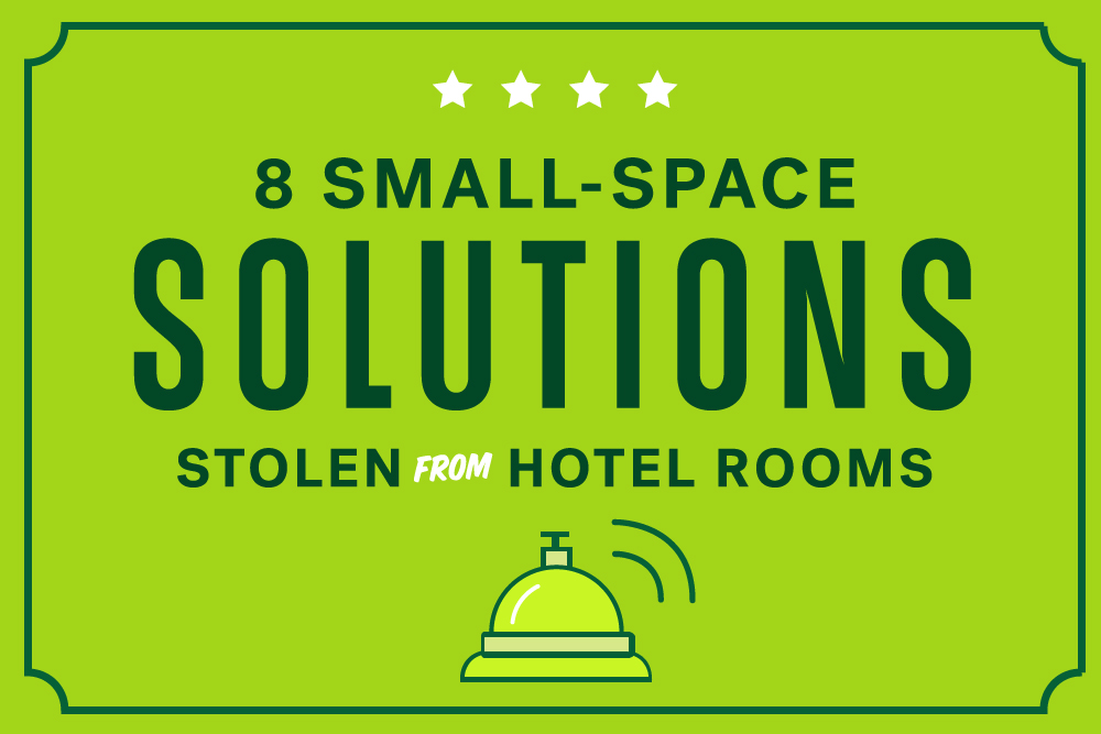 Small space solutions from hotel rooms