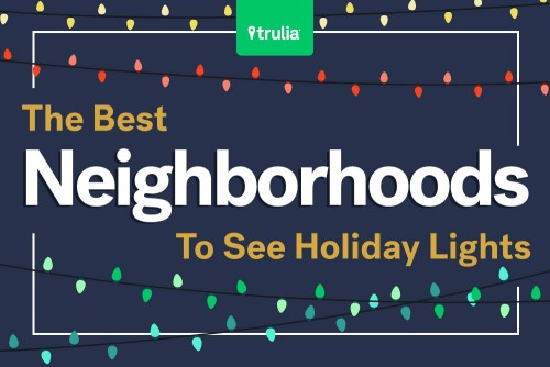 best neighborhoods for holiday lights