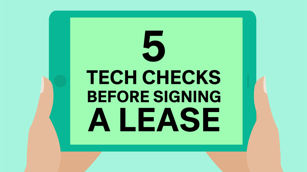 Apartment Tech Checklist To Complete Before Signing The Lease