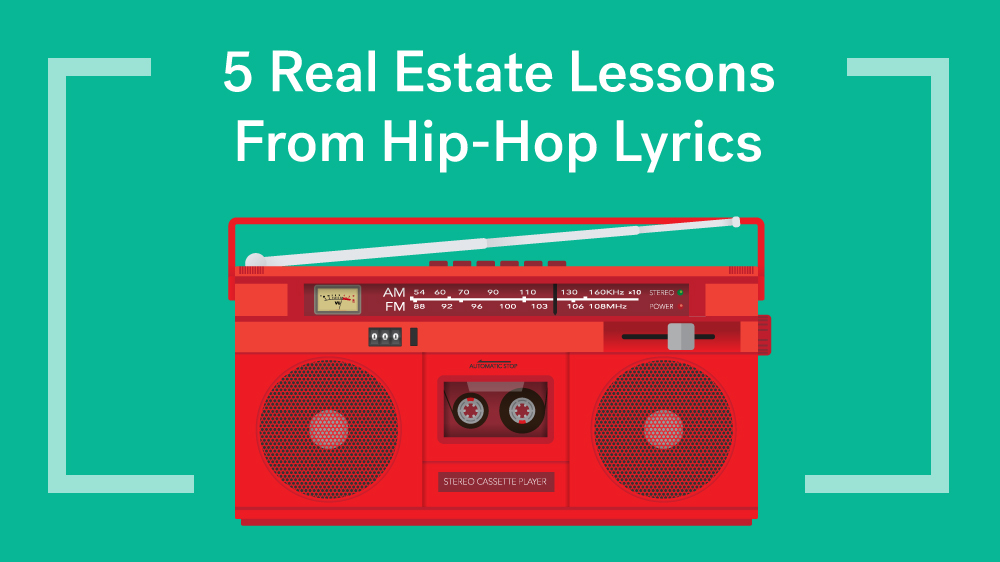 5 Real Estate Lessons From Hip-Hop Lyrics — Life At Home